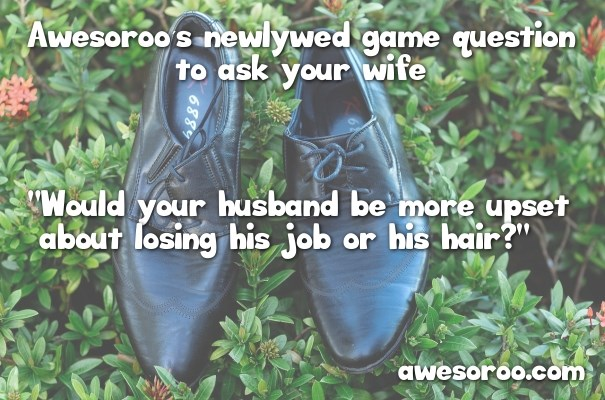 question to ask your wife