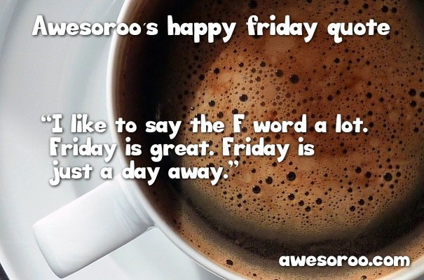 coffee for friday with message