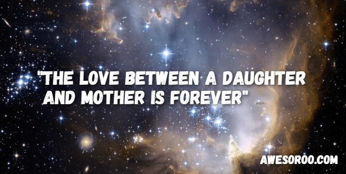 love mother and daughter quote
