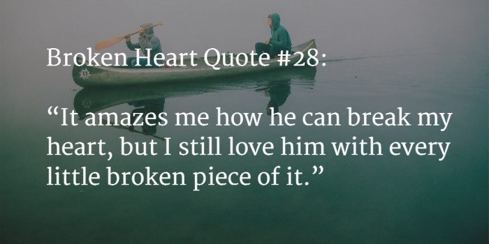 When Two Broken Hearts Meet Quotes: 160+ [BEST] Broken Heart Quotes With Images (Mar. 2018 UPDATE