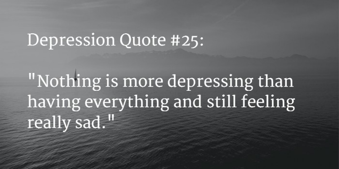 Depressed Quotes Awesome 48 BEST Depression Quotes To Say How Much It Hurts Feb 48