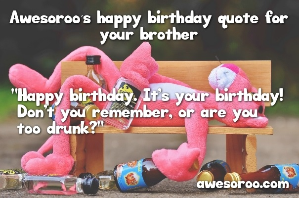 drunk birthday wish