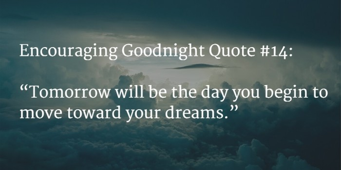 goodnight encouraging words 1
