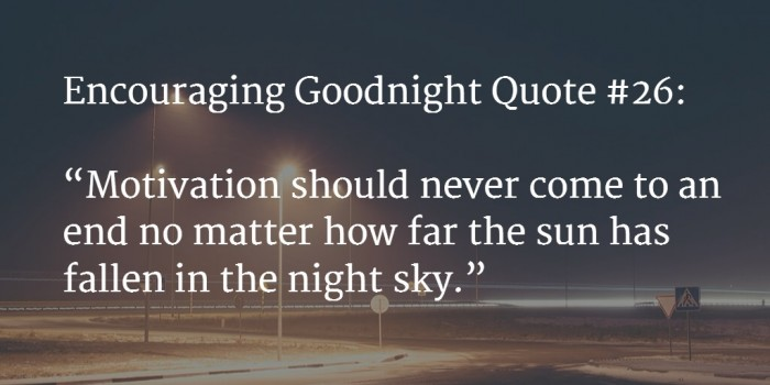 goodnight encouraging words 2