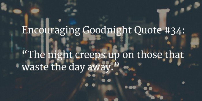 goodnight encouraging words 3