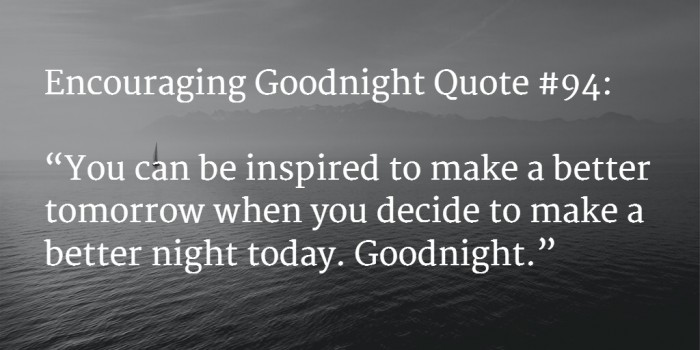 goodnight encouraging words 6