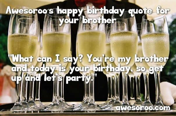 happy brothers birthday wish