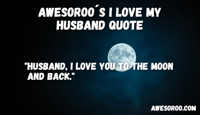 loving my husband quote
