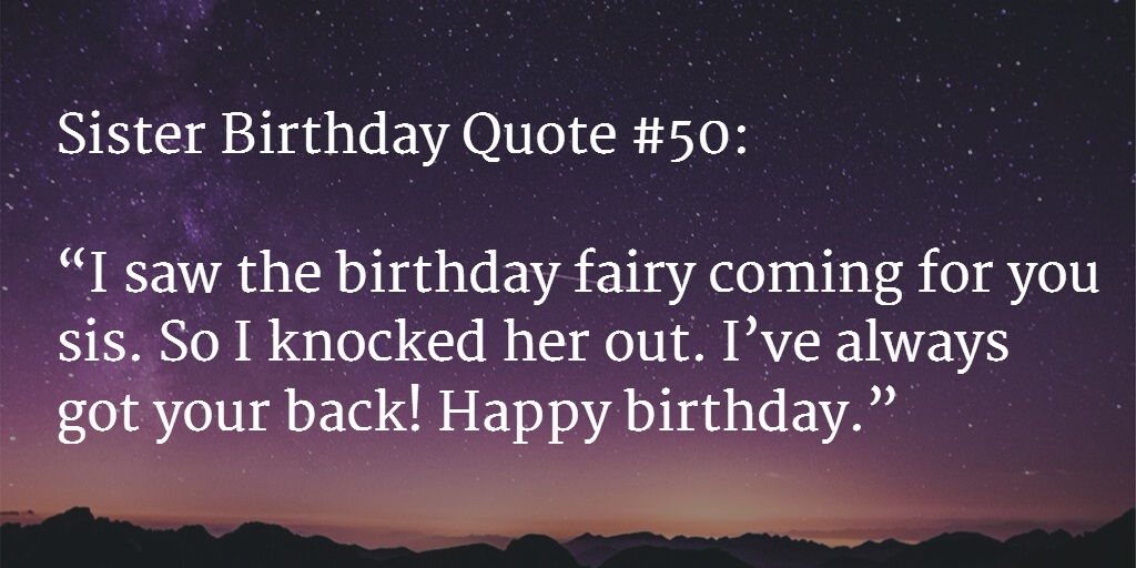 Quotes About Birthday Of Sister : Best happy birthday sister quotes and wishes