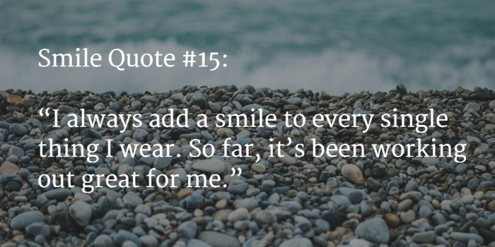 130 Best Smile Quotes To Cheer You Up Mar 2018 Update