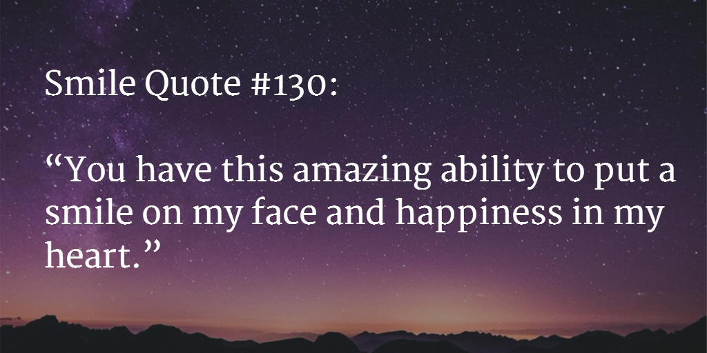 Quotes About Smiles Amazing 130 Best Smile Quotes To Cheer You Up