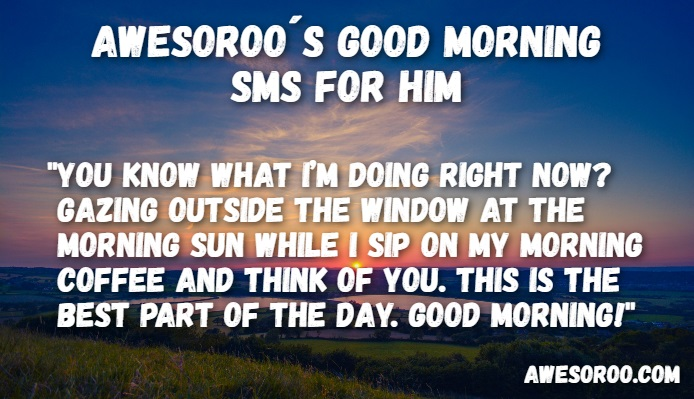 good morning sms for a man