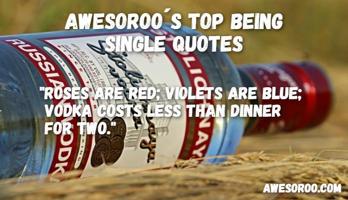 vodka in being single quote