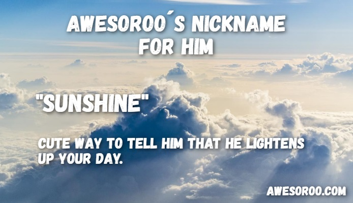 sunshine nickname for a guy