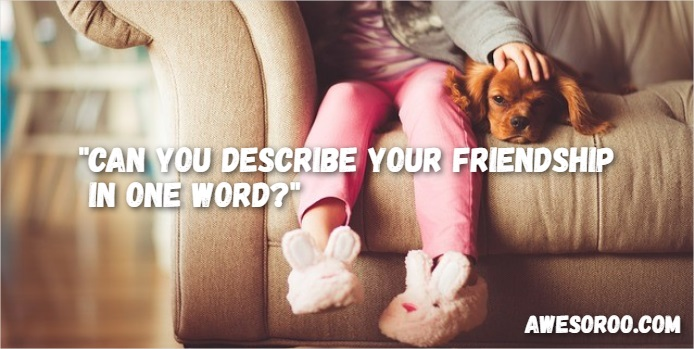 best friend tag question 7