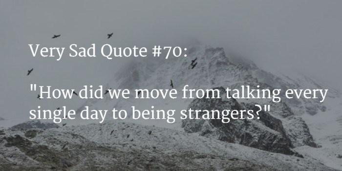 TOP 120+ [VERY] Sad Quotes & Status Messages (Jan  2019 UPDATE)