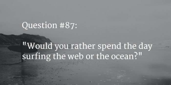would you rather question 6