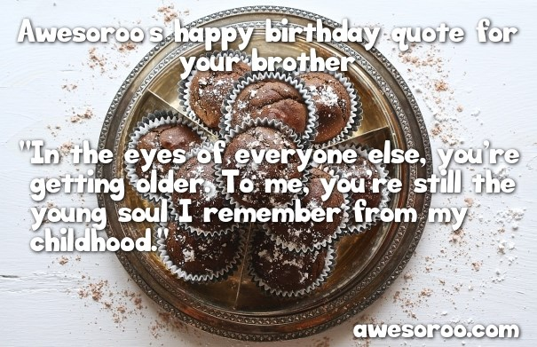 personal birthday wish for brother