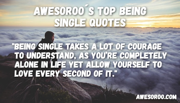 178+ [AWESOME] Being Single Quotes with Images (Apr  2019