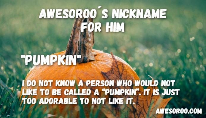 pumpkin nickname
