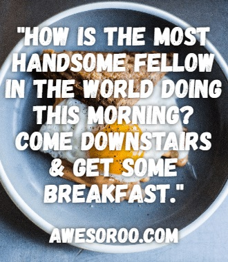 BREAKFAST MORNING QUOTE